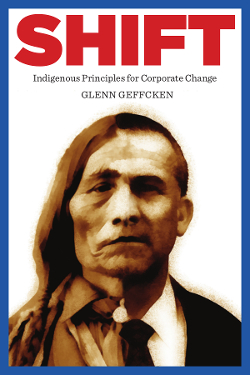 Shift: Indigenous Principles For Corporate Change